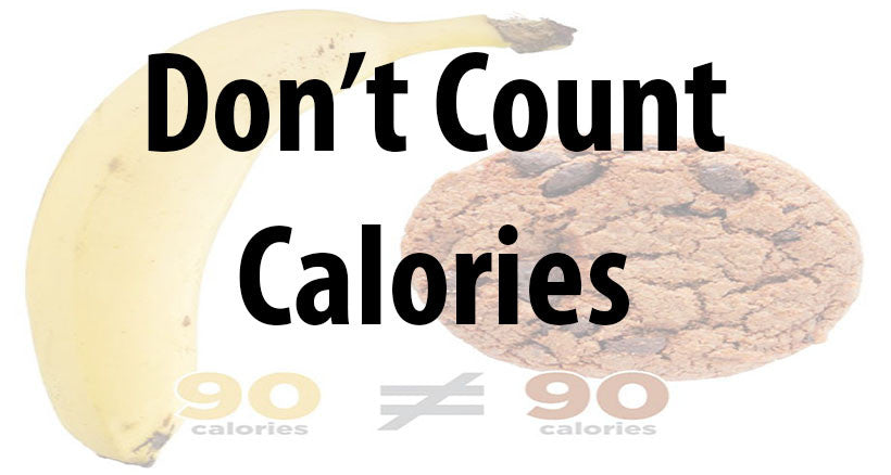 dont count calories
