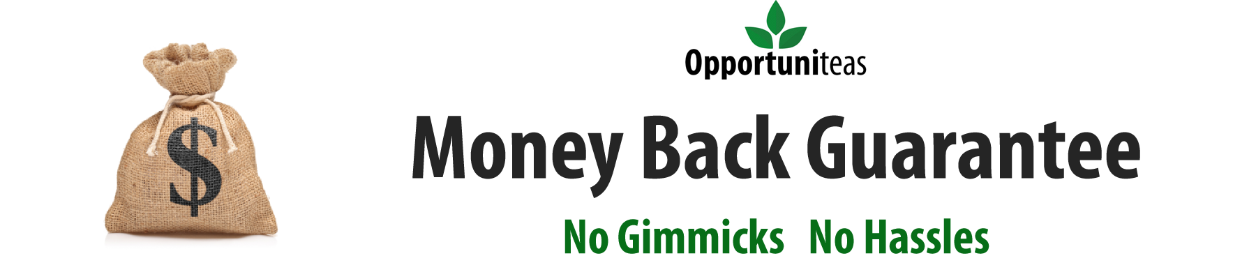 Opportuniteas health supplement money back guarantee