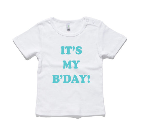 It's My Birthday 100% Cotton Baby T-Shirt
