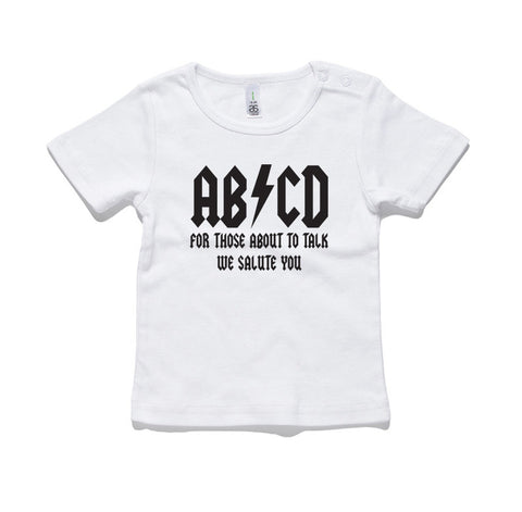 ABCD For Those About To Talk 100% Cotton Baby T-Shirt