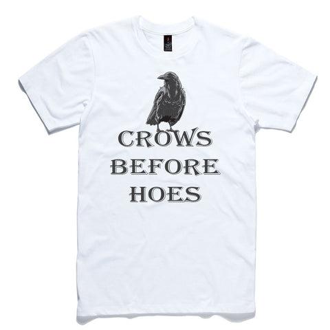 Crows Before Hoes White 100% Cotton T-Shirt