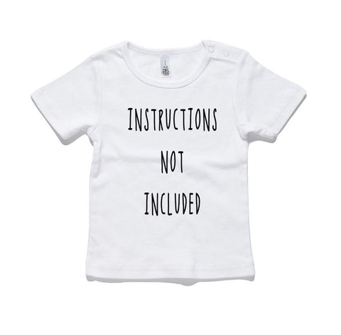 Instructions Not Included 100% Cotton Baby T-Shirt