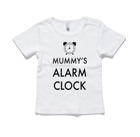 Mummy's Alarm Clock 100% Cotton Baby T-Shirt