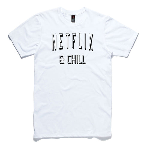 Netflix and Chill White 100% Cotton T-Shirt