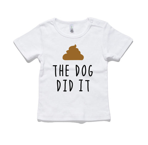 The Dog Did It 100% Cotton Baby T-Shirt