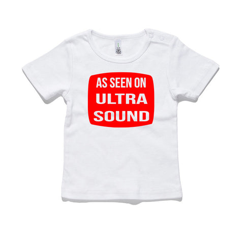 As Seen On Ultrasound 100% Cotton Baby T-Shirt