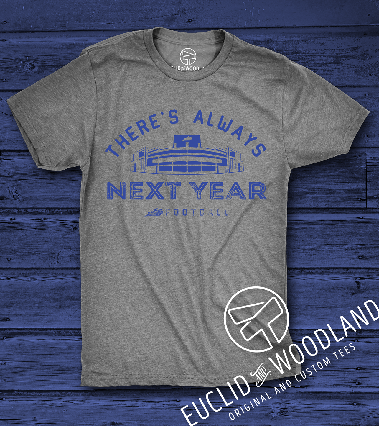 There's Always Next Year Tee