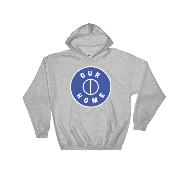 Our Home Hoodie