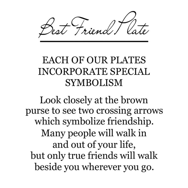 On the back of the box is a label that explains the corresponding symbolism. It has a brown purse with two crossing arrows which symbolize friendship. Many people will walk in and out of your life, but only try friends will walk beside you wherever you go.
