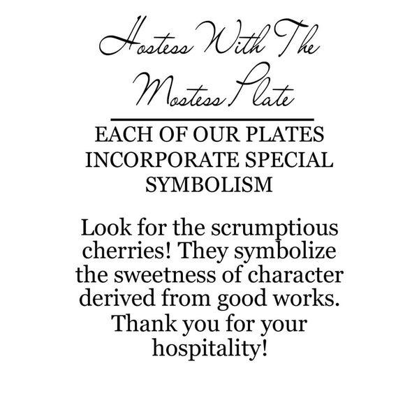 On the back of the box is a label that explains the corresponding symbolism. This plate has cherries on the hostess' tray with symbolize the sweetness of character derived from good works.