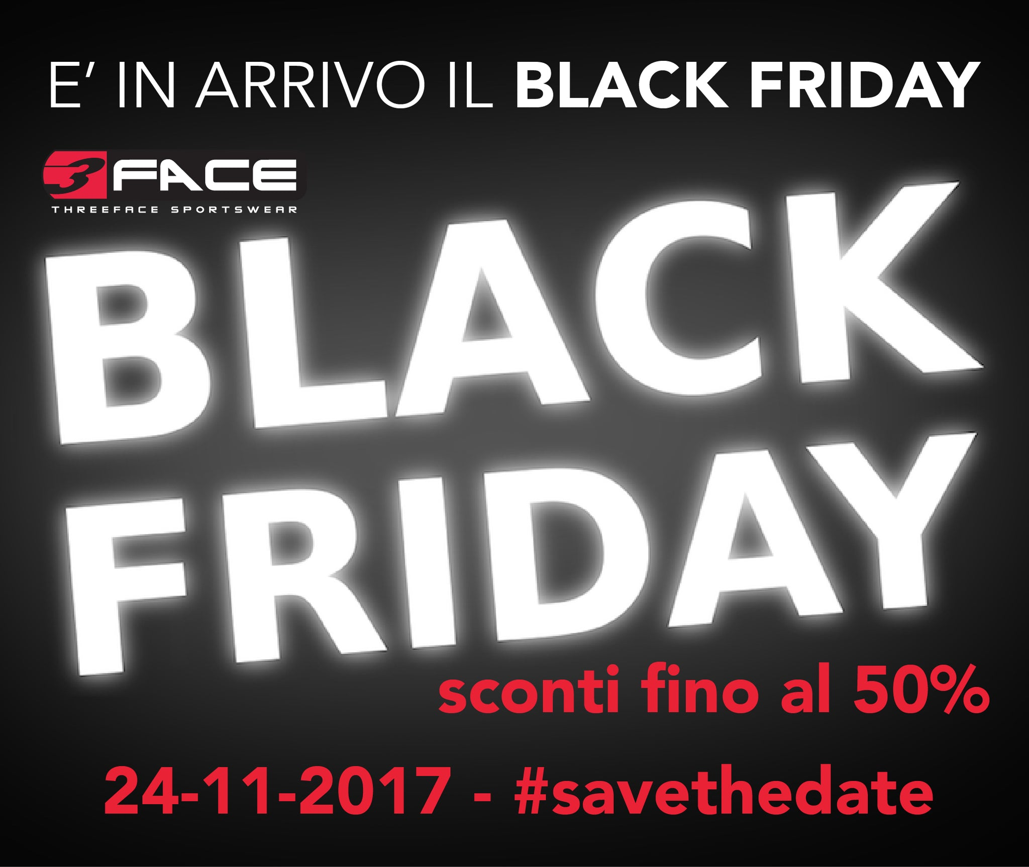 Black Friday in arrivo! 24 Novembre - #savethedate