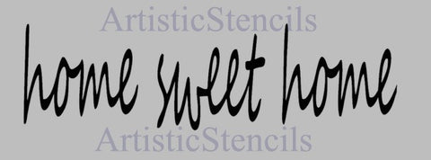 Home Sweet Home Stencil - 4x14 inches