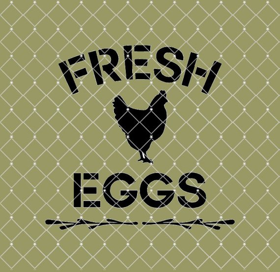 Farm Fresh Eggs Farmhouse Stencil 10x10   New!