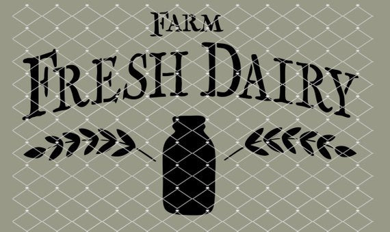 Farm Fresh Dairy Farmhouse Stencil10x6   New!