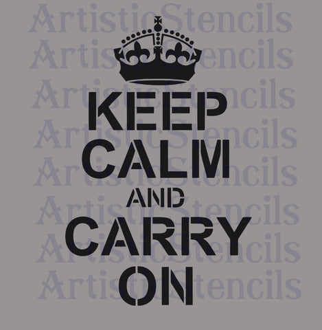 Keep Calm and Carry On Stencil - Various sizes