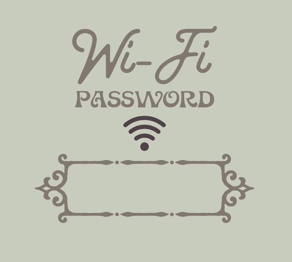 Wi-Fi Password Stencil   New!  10x9