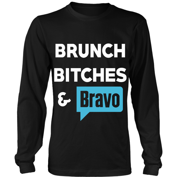 'BRUNCH BITCHES & BRAVO'  District Long Sleeve or District Tank