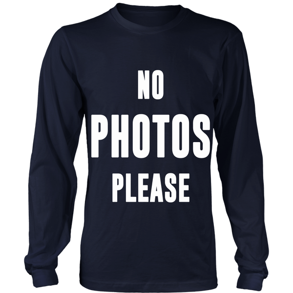'No Photos Please' Long Sleeve Tee