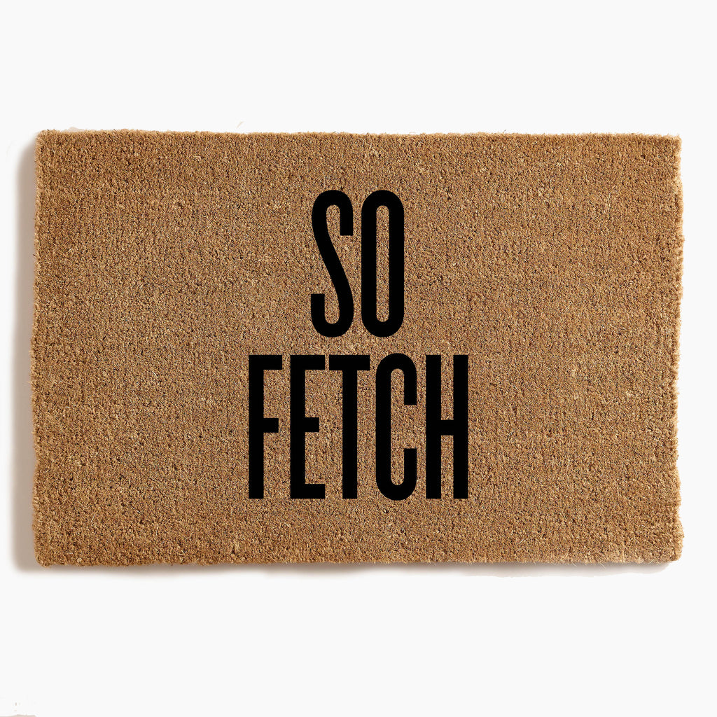 So Fetch - Custom Door Mat