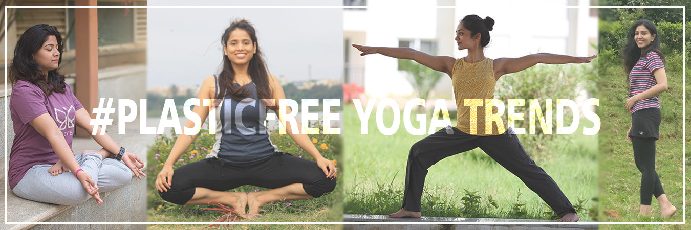 6 Yoga Fashion Trends That Are Completely Plastic Free