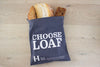 """CHOOSE LOAF"" Limited Edition Cotton Bread Bag"