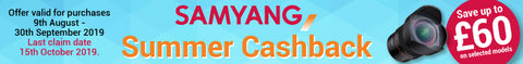 Samyang Summer Cashback at Cambrian Photography in Colwyn Bay