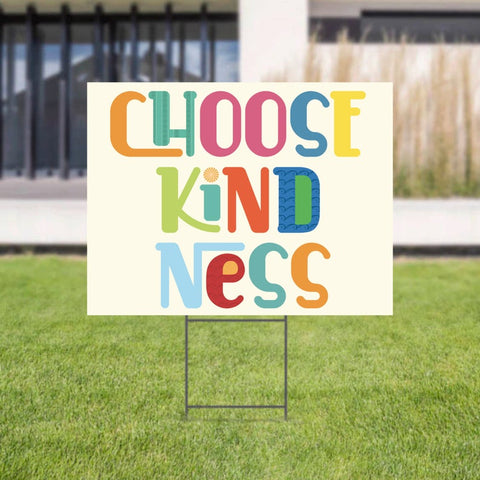 kindness lawn sign