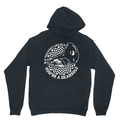 If you don't like SKA you're a SKARSOLE Hoodie