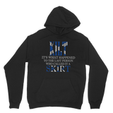Don't Call it a Skirt! Hoodie