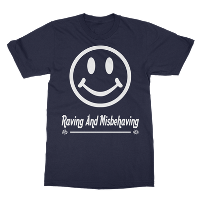 Raving And Misbehaving T-Shirt