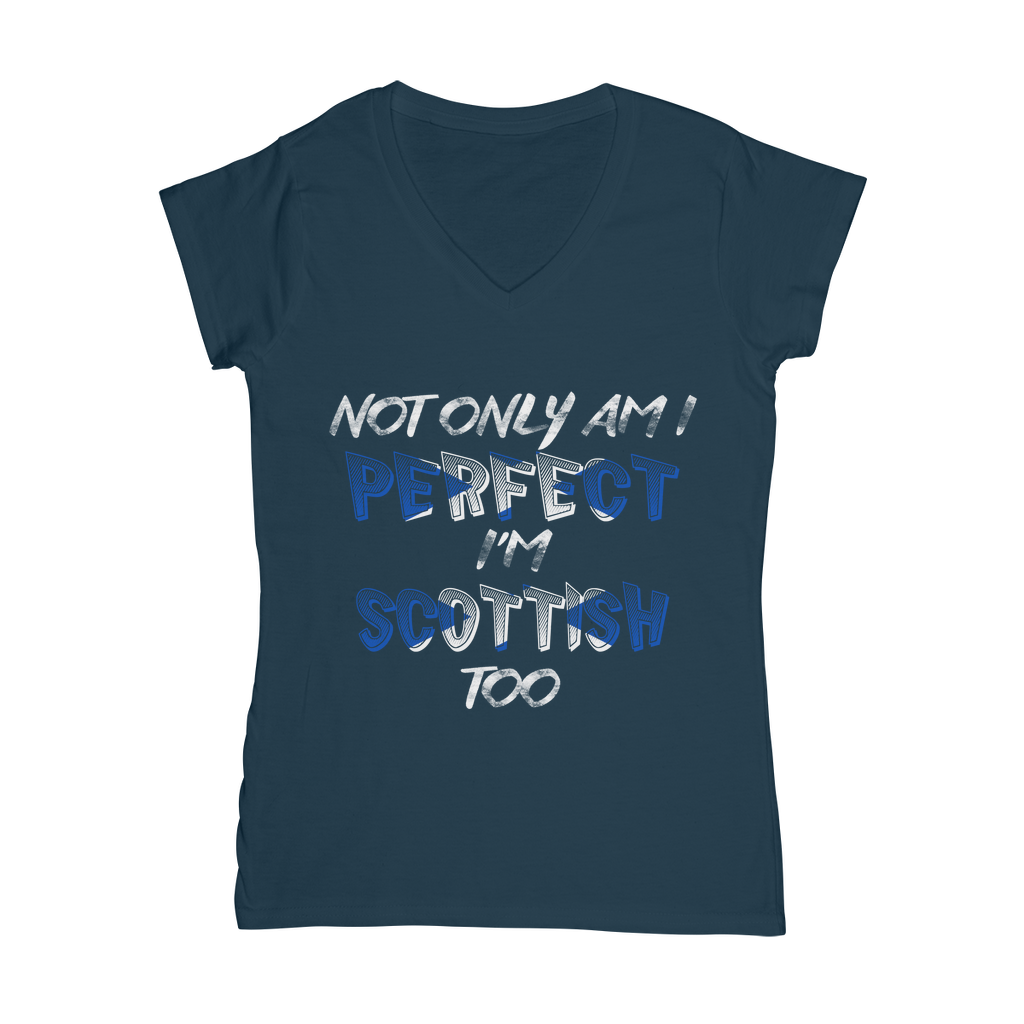 Not Only am I Perfect I'm Scottish T-Shirt