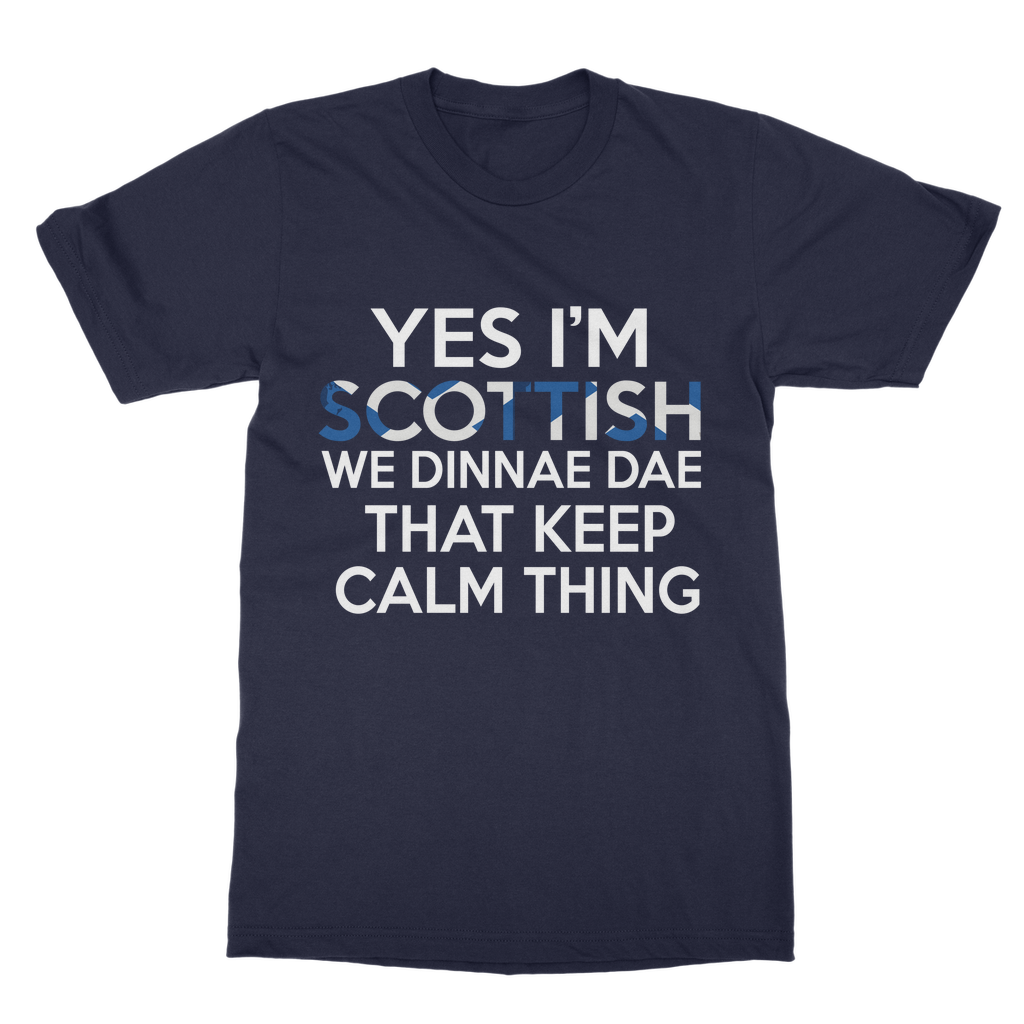 Scottish Don't Keep Calm! T-Shirt
