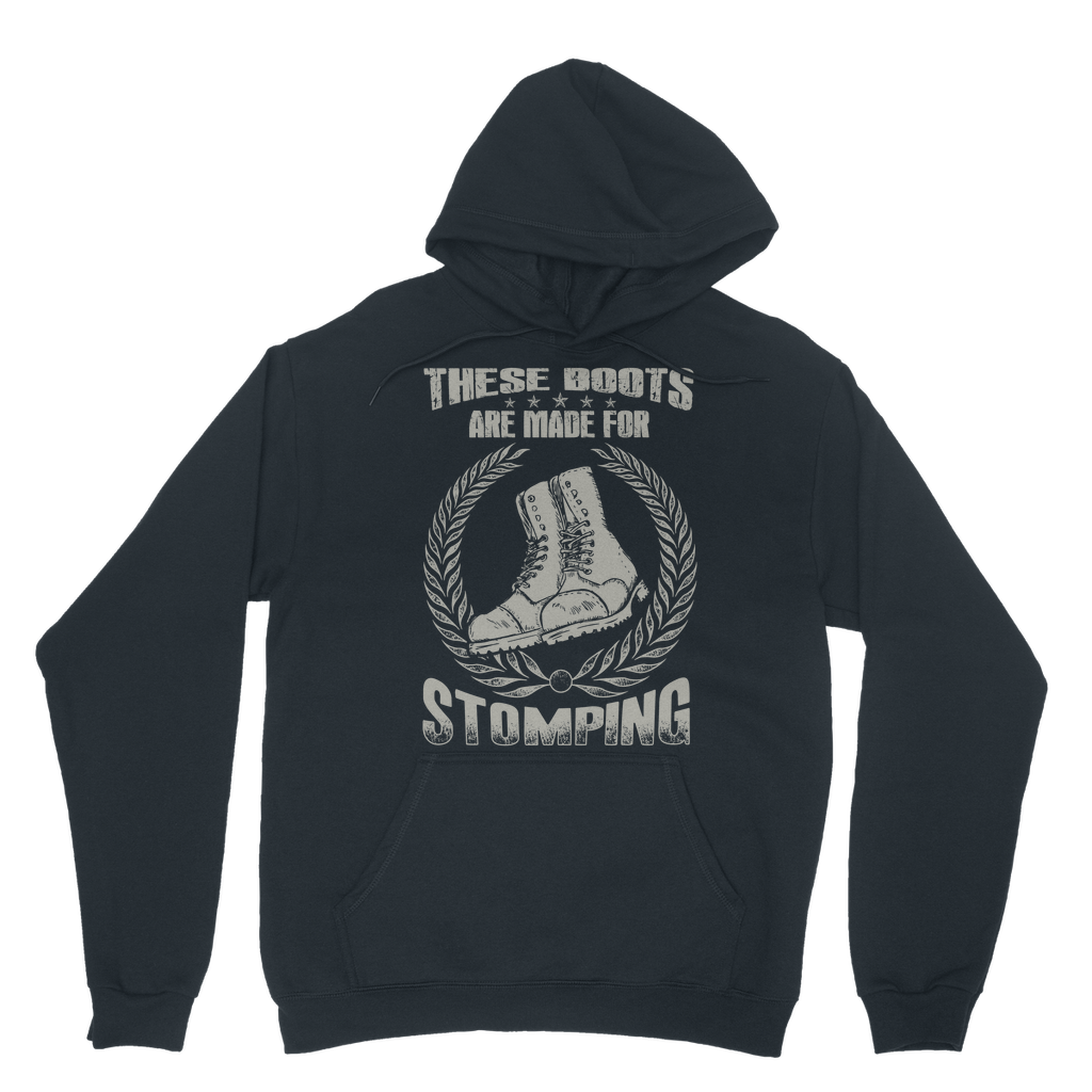 These Boots are made for Stomping Hoodie