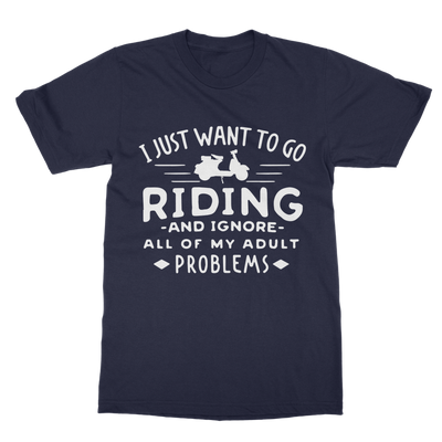 I Just Want To Go Riding T-Shirt