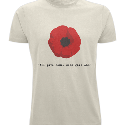 All gave some, Some gave ALL T-shirt