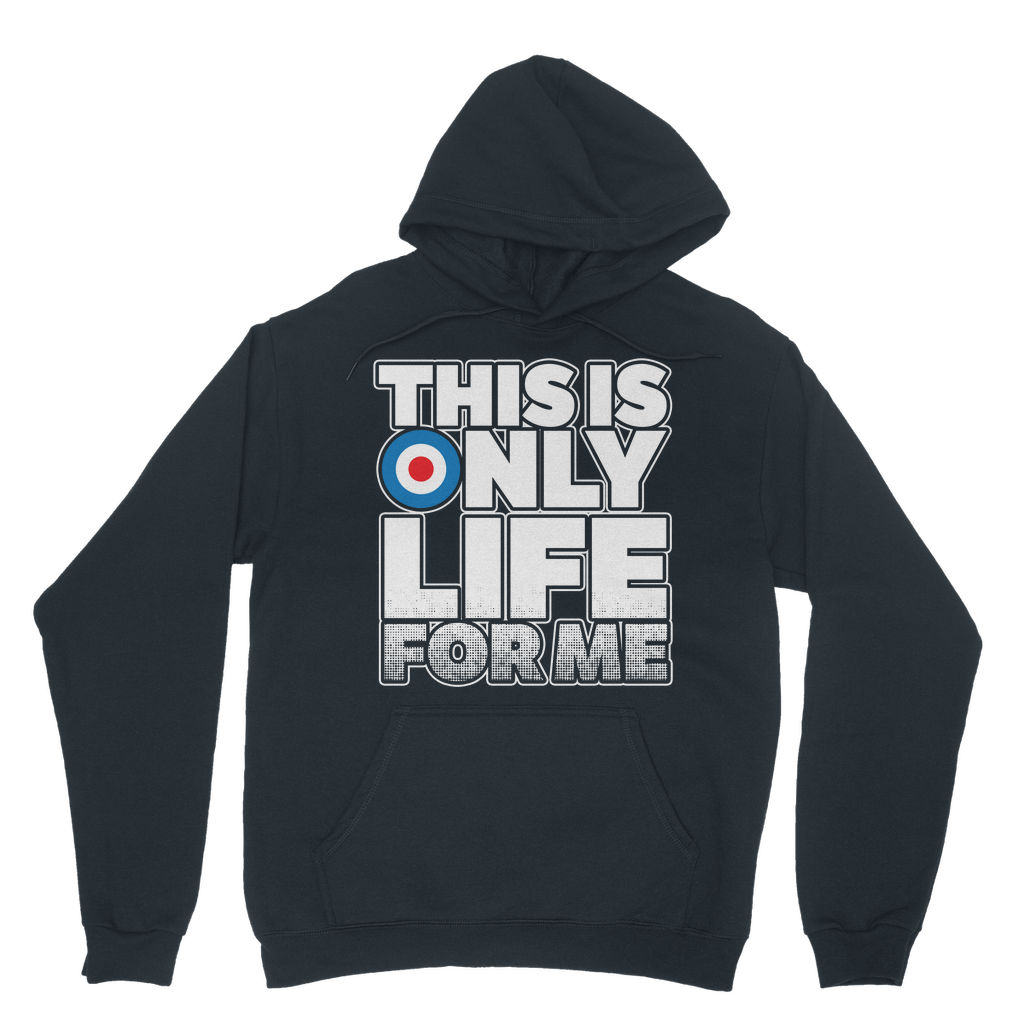 Limited edition mods life for me Hoodie