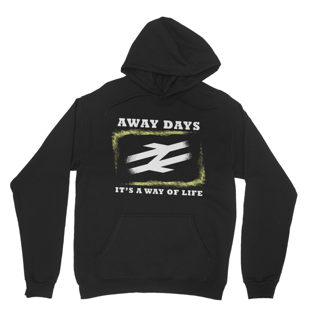 Away Days! It's a way of life Hoodie