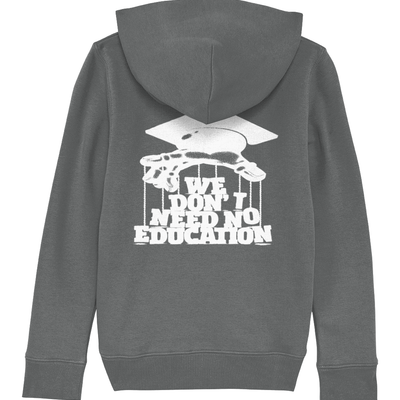 We Don't need No Education Organic Kids Hoodie