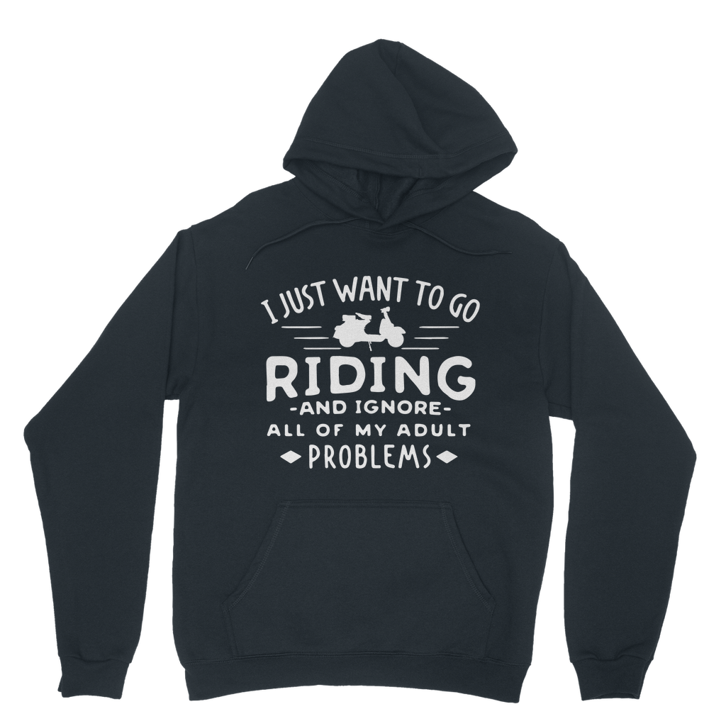 I Just Want To Go Riding Hoodie