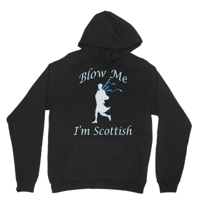 Blow Me I'm Scottish Hoodie
