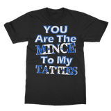 Mince To My Tatties T-Shirt