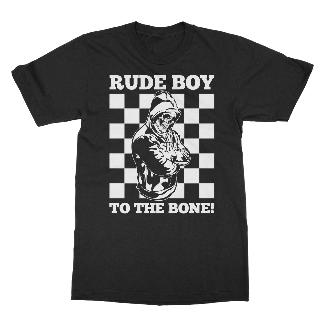 Rude Boy to the Bone T-Shirt