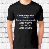 Don't Mess With Scottish People T-Shirt