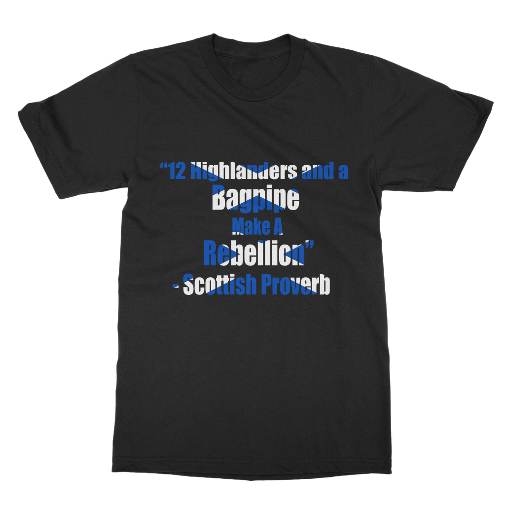 Scottish Proverb T-Shirt