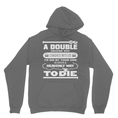 Heavenly Way To Die Hoodie
