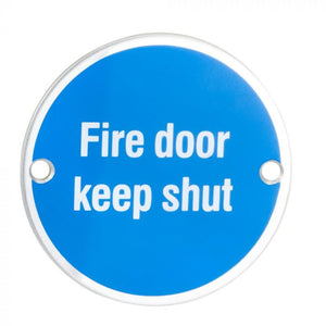 "Eurospec SEX1016 ""Fire Door Keep Shut"" Symbol 76mm Disc  Stainless Steel"