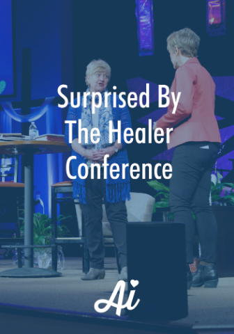 Surprised by the Healer Conference - Ohio 2016