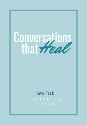Java Pack: Conversations that Heal