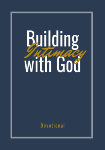 Building Intimacy with God Devotional