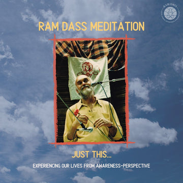 Just This Ram Dass Meditation (Audio Download)